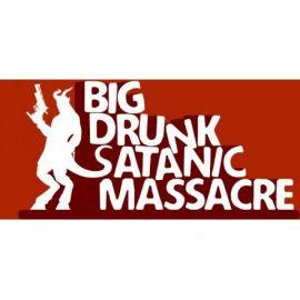 Big Drunk Satanic Massacre WW